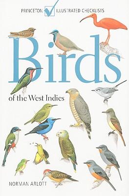 Birds of the West Indies By Arlott, Norman
