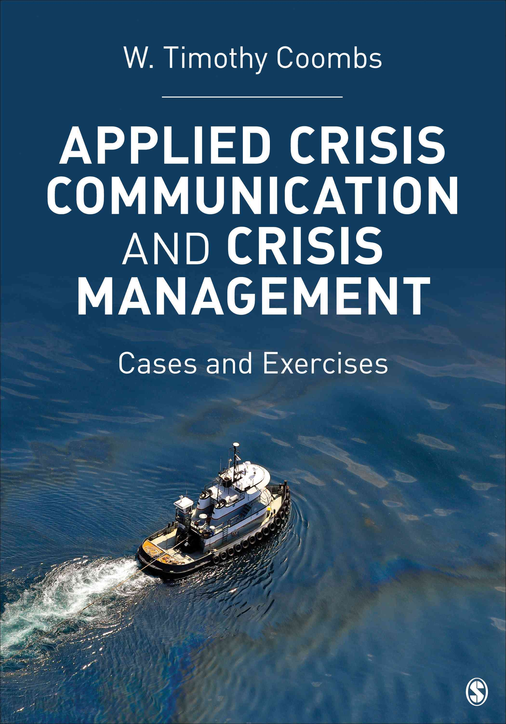 Applied Crisis Communication and Crisis Management By Coombs, W. Timothy